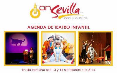 Teatro infantil en Sevilla fin de semana del 13 y 14 de febrero 2016