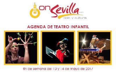 Teatro infantil en Sevilla fin de semana del 13 y 14 de mayo 2017