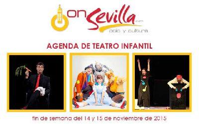Teatro infantil en Sevilla fin de semana del 14 y 15 de noviembre 2015