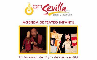 Teatro infantil en Sevilla fin de semana del 16 y 17 de enero 2016