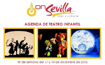Teatro infantil en Sevilla fin de semana del 17 y 18 de diciembre 2016