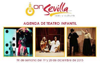 Teatro infantil en Sevilla fin de semana del 19 y 20 de diciembre 2015