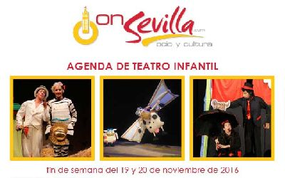 Teatro infantil en Sevilla fin de semana del 19 y 20 de noviembre 2016