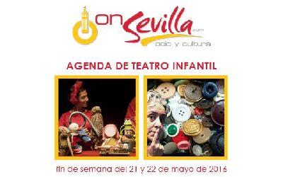 Teatro infantil en Sevilla fin de semana del 21 y 22 de mayo 2016