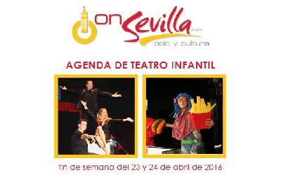 Teatro infantil en Sevilla fin de semana del 23 y 24 de abril 2016