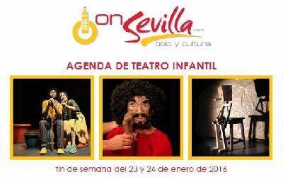 Teatro infantil en Sevilla fin de semana del 23 y 24 de enero 2016
