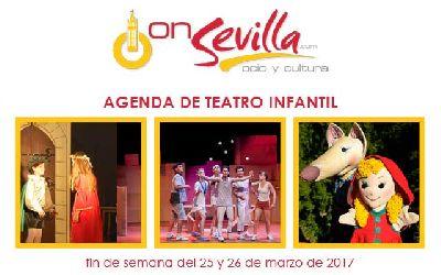 Teatro infantil en Sevilla fin de semana del 25 y 26 de marzo 2017