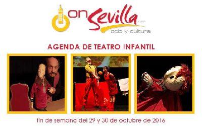 Teatro infantil en Sevilla fin de semana del 29 y 30 de octubre 2016