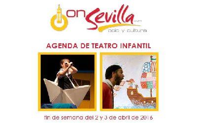 Teatro infantil en Sevilla fin de semana del 2 y 3 de abril 2016