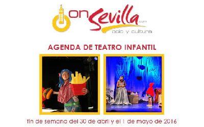 Teatro infantil Sevilla fin de semana 30 de abril y 1 de mayo 2016