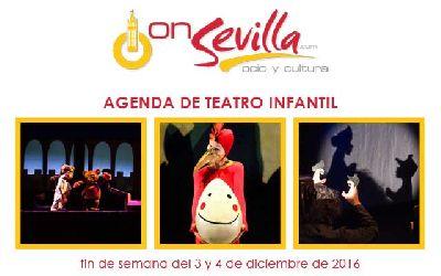 Teatro infantil en Sevilla fin de semana del 3 y 4 de diciembre 2016