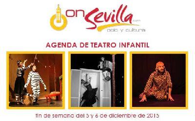 Teatro infantil en Sevilla fin de semana del 5 y 6 de diciembre 2015