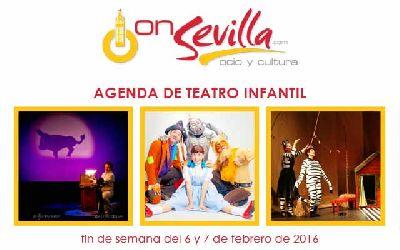 Teatro infantil en Sevilla fin de semana del 6 y 7 de febrero 2016