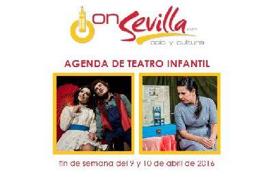 Teatro infantil en Sevilla fin de semana del 9 y 10 de abril 2016
