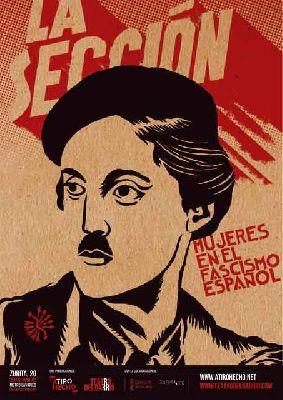 Teatro: La sección (mujeres en el fascismo español) en el Teatro Central de Sevilla