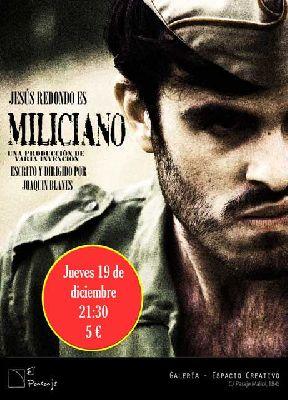 Teatro: Miliciano en la Galería El Pasaje de Sevilla