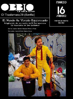 Teatro: El mundo ha vivido equivocado de Roberto Fontanarrosa