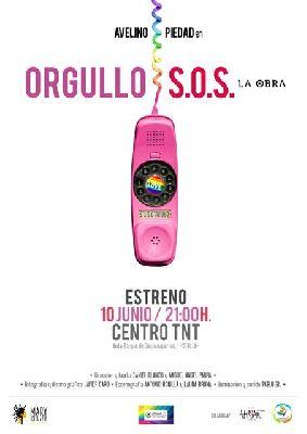 Teatro: Orgullo S.O.S. (la obra) en el Centro TNT-Atalaya Sevilla
