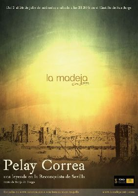 Teatro: Pelay Correa en el Castillo de San Jorge (septiembre 2014)
