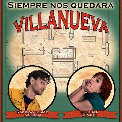Teatro: Siempre nos quedará Villanueva en el Quintero de Sevilla
