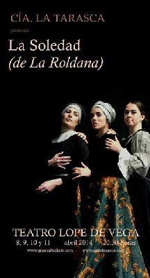 Teatro: La soledad de La Roldana estreno en el Lope de Vega de Sevilla