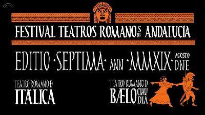 Cartel del séptimo Ciclo Teatros Romanos de Andalucía en el Teatro Romano de Itálica 2019