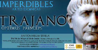 Teatro: Trajano. Optimus Princeps en el Antiquarium de Sevilla 2017