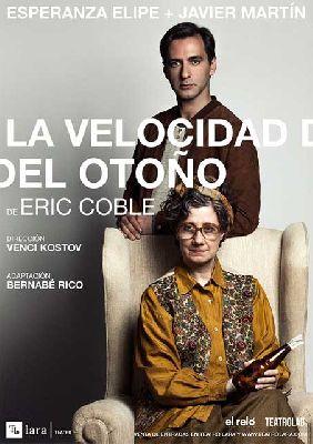 Teatro: La velocidad del otoño en el Teatro Quintero de Sevilla