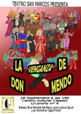 Teatro: La venganza de don Mendo en la Sala Joaquín Turina Sevilla