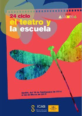 XXIV El teatro y la escuela en Sevilla (2014-2015)