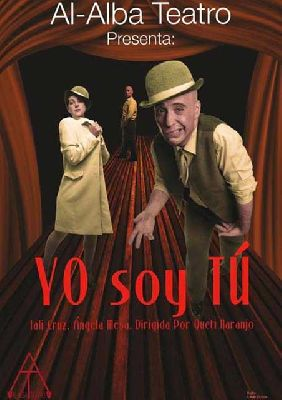 Teatro: Yo soy Tú en Viento Sur Teatro Sevilla
