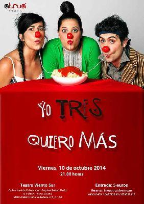 Teatro: Yo tres quiero más en Viento Sur Teatro Sevilla