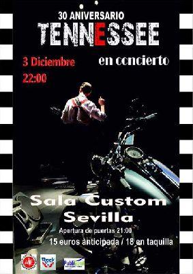 Concierto: Tennessee gira 30 aniversario en Custom Sevilla