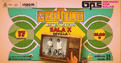 Cartel del concierto de The Wheels y Los Reyes Magos en la Sala X de Sevilla