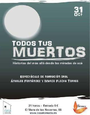 Narración oral: Todos tus muertos en la Casa Tomada Sevilla
