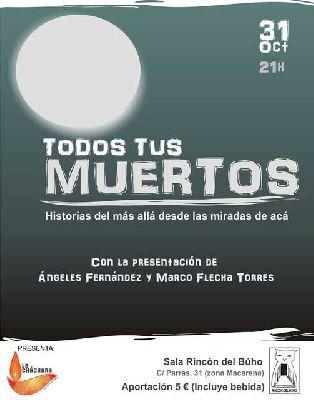 Narración oral: Todos tus muertos en el Rincón del Búho Sevilla