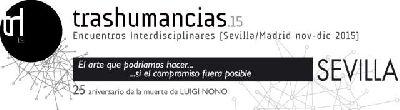 Trashumancias.15 Encuentros Interdisciplinares en el CAAC Sevilla