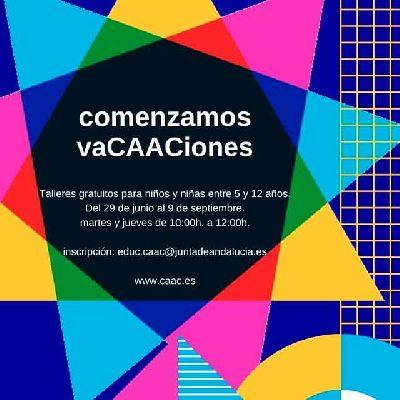 Cartel de los talleres familiares vaCAACiones 2021 en el CAAC Sevilla