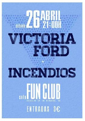 Concierto: Victoria Ford e Incendios en FunClub Sevilla