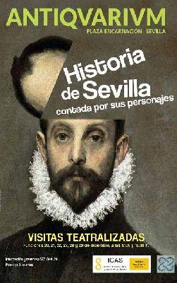 Cartel de las visitas teatralizadas La Historia de Sevilla contada por sus personajes