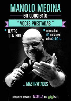 Concierto: Manolo Medina, Voces prestadas en el Teatro Quintero de Sevilla