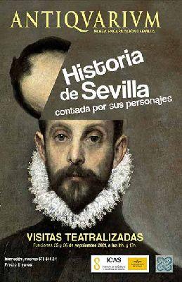 Cartel de las visitas teatralizadas La Historia de Sevilla contada por sus personajes, septiembre de 2021