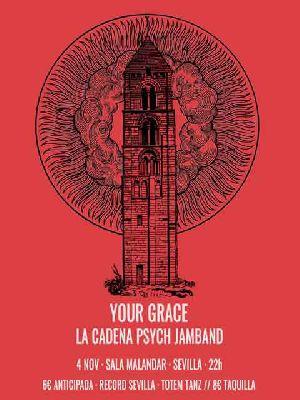 Concierto: Your Grace y La Cadena Psych Jamband en Malandar Sevilla
