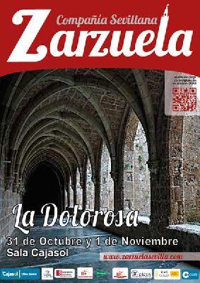 Zarzuela: La Dolorosa en Cajasol Sevilla