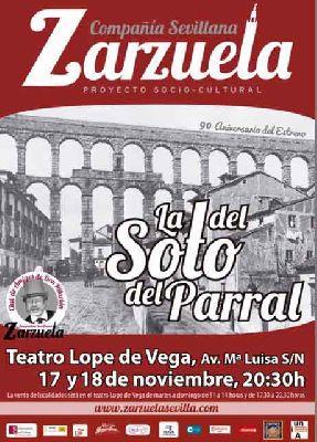 Zarzuela: La del Soto del Parral en el Teatro Lope de Vega de Sevilla