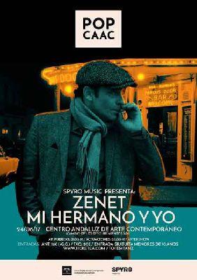 Concierto: Zenet y Mi Hermano y yo en Pop CAAC Sevilla 2017